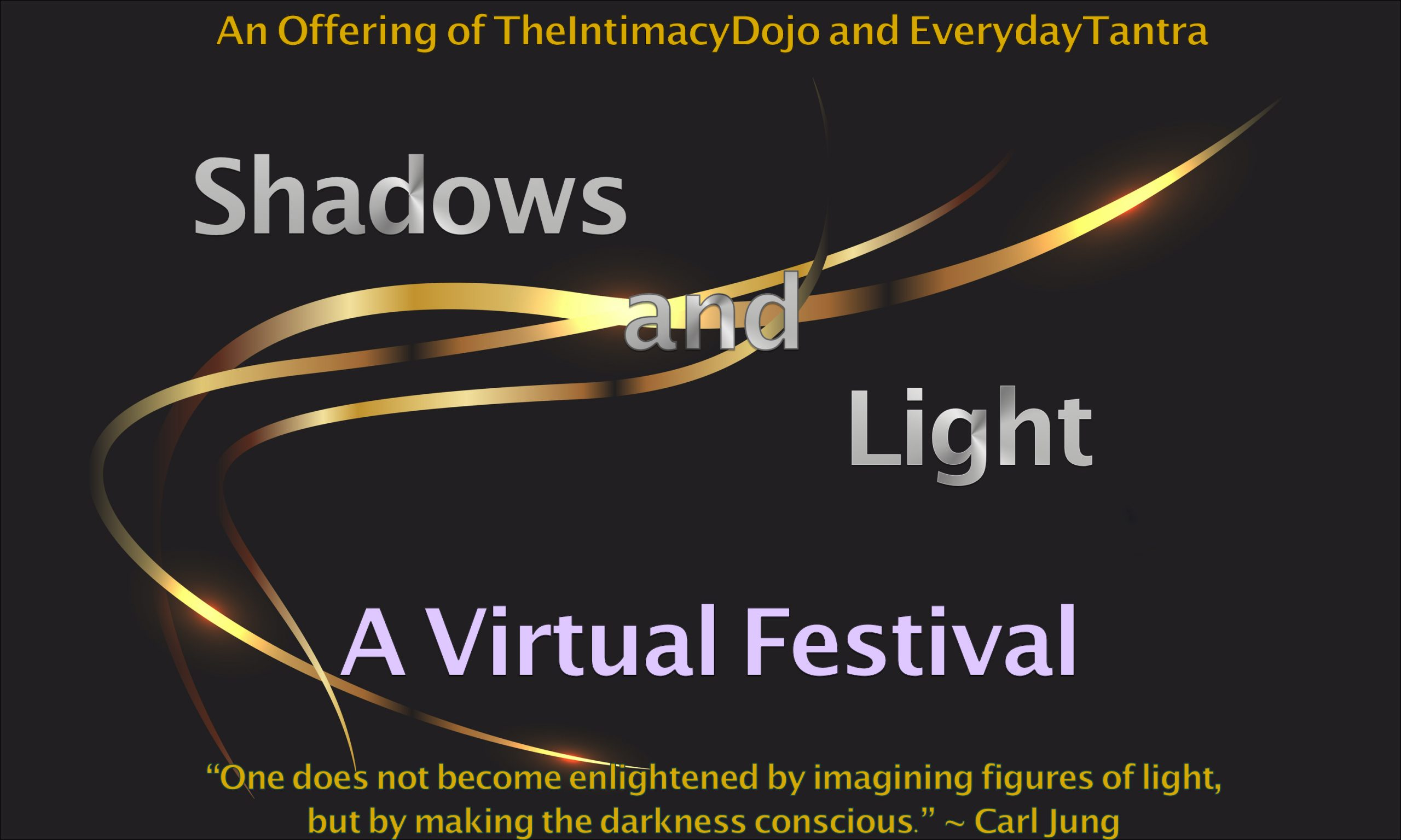 [Black banner with gold and silver swirls, saying Shadows and Light: A Virtual Festival]